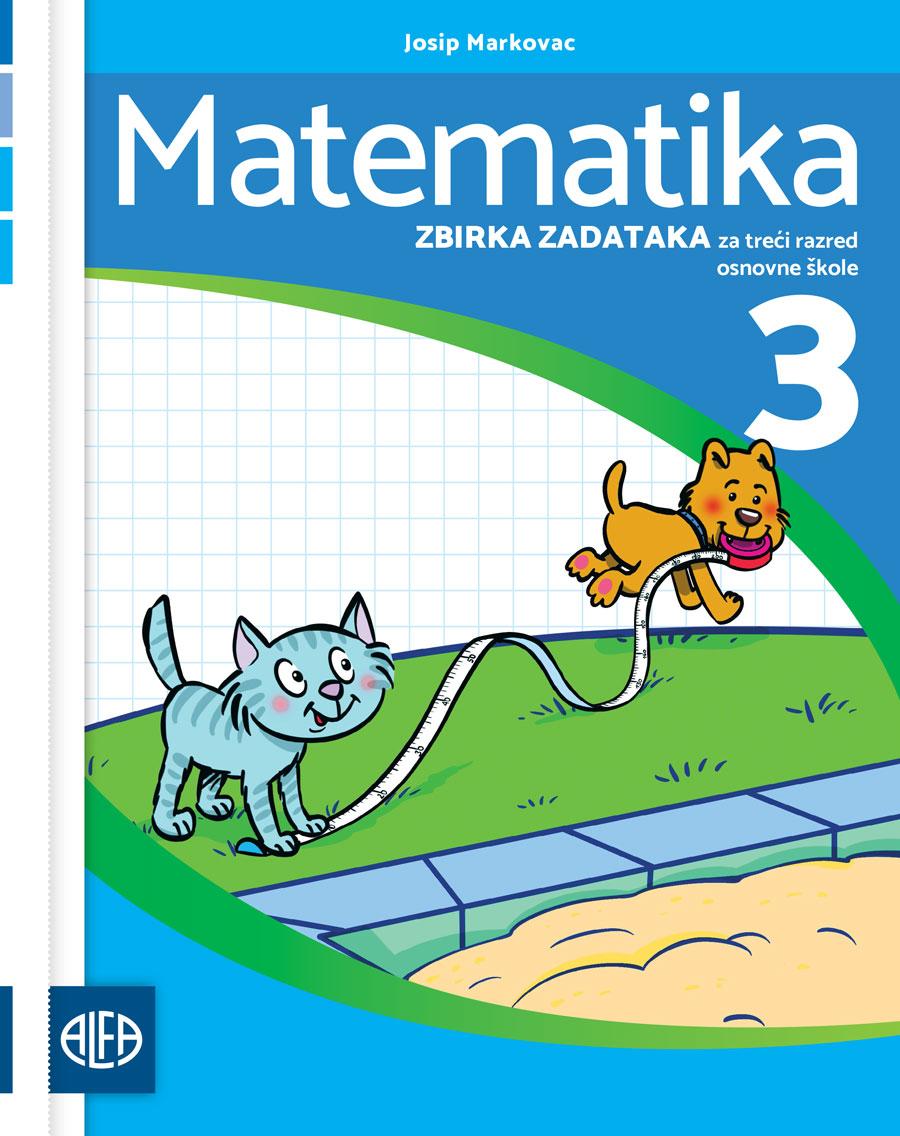Zbirka zadataka iz matematike za treći razred osnovne škole