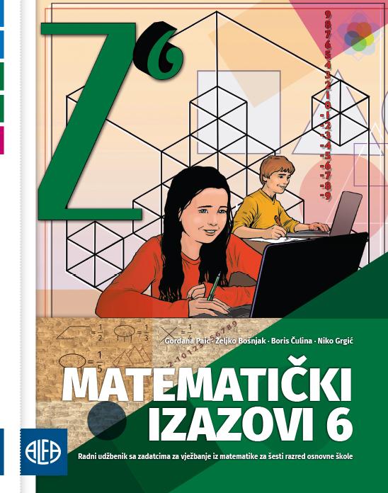 Radni udžbenik sa zadatcima za vježbanje iz matematike za šesti razred osnovne škole